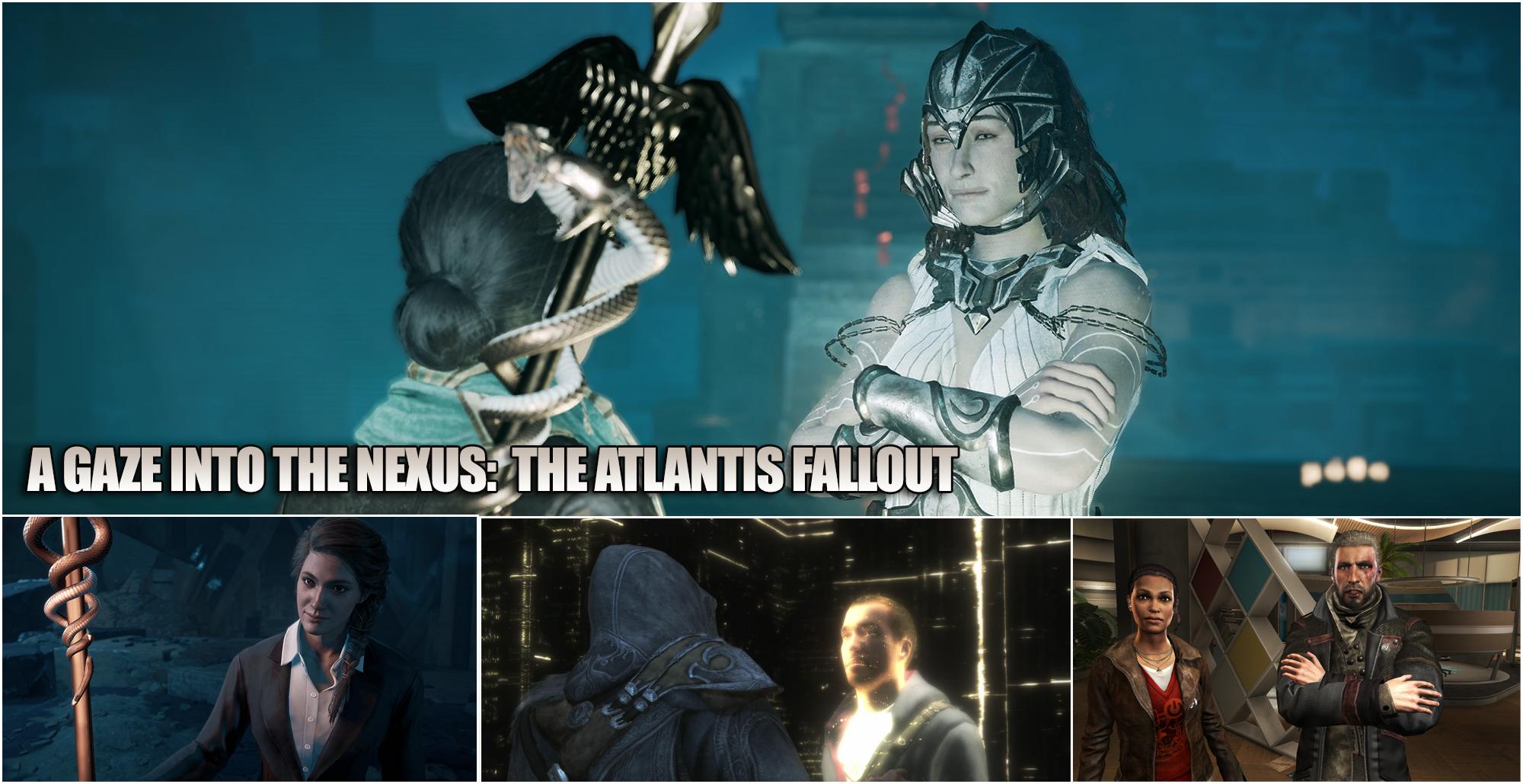 A Gaze Into The Nexus The Atlantis Fallout
